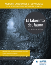 Modern Languages Study Guides: El laberinto del fauno : Film Study Guide for AS/A-level Spanish, Paperback / softback Book