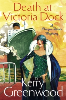 Death at Victoria Dock : Miss Phryne Fisher Investigates, Paperback Book