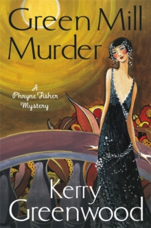 The Green Mill Murder : Miss Phryne Fisher Investigates, Paperback Book