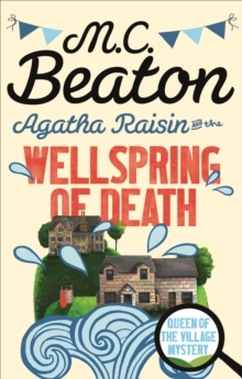 Agatha Raisin and the Wellspring of Death, Paperback Book