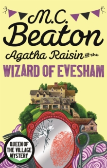 Agatha Raisin and the Wizard of Evesham, Paperback Book