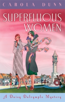 Superfluous Women : A Daisy Dalrymple Mystery, Hardback Book