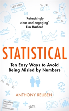 Statistical : Ten Easy Ways to Avoid Being Misled By Numbers, Hardback Book