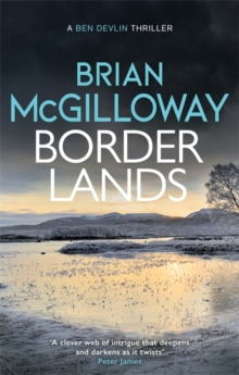 Borderlands : A body is found in the borders of Northern Ireland in this totally gripping novel