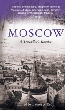 Moscow : A Traveller's Reader, Paperback Book