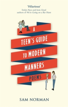 A Teen's Guide to Modern Manners, Hardback Book