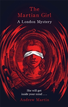 The Martian Girl: A London Mystery, Hardback Book