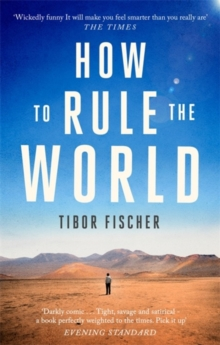 How to Rule the World, Paperback / softback Book