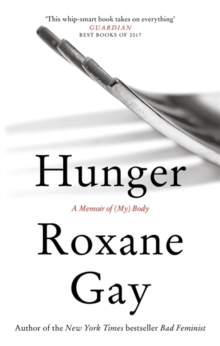 Hunger : A Memoir of (My) Body, Paperback / softback Book