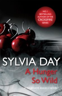 A Hunger So Wild (A Renegade Angels Novel), Paperback Book