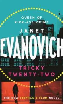 Tricky Twenty-Two : A sassy and hilarious mystery of crime on campus, Paperback / softback Book