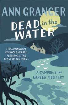 Dead In The Water (Campbell & Carter Mystery 4) : A riveting English village mystery, Paperback / softback Book
