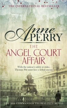 The Angel Court Affair (Thomas Pitt Mystery, Book 30) : Kidnap and danger haunt the pages of this gripping mystery, Paperback / softback Book