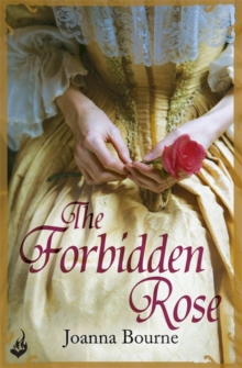 The Forbidden Rose: Spymaster 1 (A Series of Sweeping, Passionate Historical Romance), Paperback Book