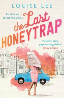 The Last Honeytrap : Florence Love 1, Paperback Book