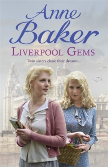 Liverpool Gems : Twin sisters chase their dreams..., Paperback / softback Book