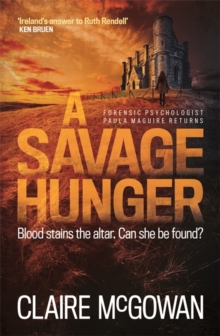 A Savage Hunger (Paula Maguire 4), Paperback Book