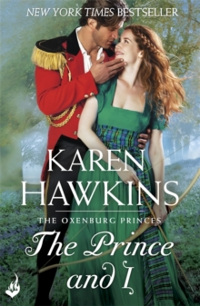 The Prince and I: Princes of Oxenburg 2, Paperback Book