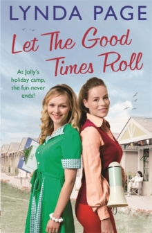 Let the Good Times Roll : At Jolly's holiday camp, the fun never ends! (Jolly series, Book 3), Paperback / softback Book