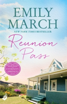 Reunion Pass: Eternity Springs 11 (A Heartwarming, Uplifting, Feel-Good Romance Series), Paperback Book