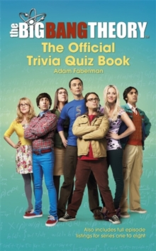 The Big Bang Theory Trivia Quiz Book, Hardback Book