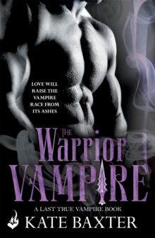 The Warrior Vampire: Last True Vampire 2, Paperback / softback Book