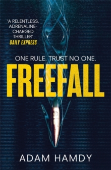 Freefall : the explosive thriller (Pendulum Series 2), Paperback Book