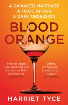 Blood Orange : The gripping, bestselling Richard & Judy book club thriller