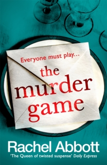 The Murder Game : A new must-read thriller from the bestselling author of 'AND SO IT BEGINS'