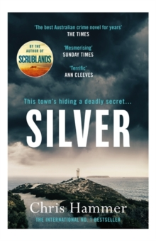 Silver : Sunday Times Crime Book of the Month