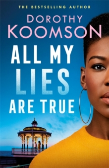 All My Lies Are True, Hardback Book