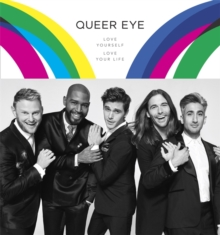 Queer Eye : Love Yourself, Love Your Life, Hardback Book