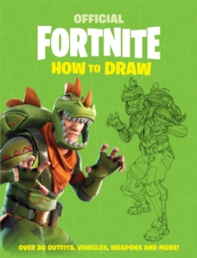 FORTNITE Official: How to Draw, Paperback / softback Book