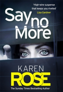 Say No More (The Sacramento Series Book 2) : the heart-stopping thriller from the Sunday Times bestselling author, Paperback / softback Book