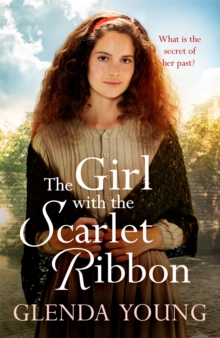 The Girl with the Scarlet Ribbon : An utterly unputdownable, heartwrenching saga