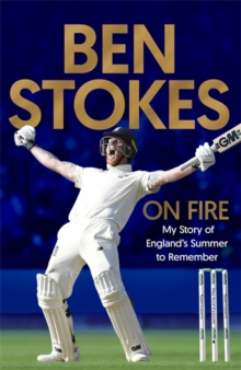 On Fire : My Story of England's Summer to Remember, Hardback Book