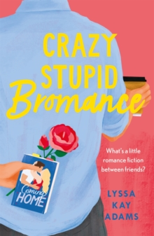 Crazy Stupid Bromance : The Bromance Book Club returns with an unforgettable friends-to-lovers rom-com!