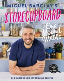 Storecupboard One Pound Meals : 85 Delicious and Affordable Recipes, Paperback / softback Book