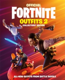 FORTNITE Official: Outfits 2 : The Collectors' Edition
