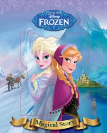 Disney Frozen Magical Story, Hardback Book
