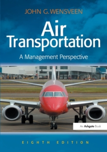 Air Transportation : A Management Perspective, Paperback Book