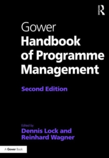 Gower Handbook of Programme Management, Hardback Book