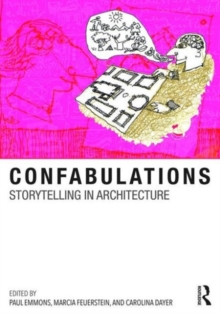 Confabulations : Storytelling in Architecture, Hardback Book