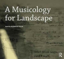 A Musicology for Landscape, Paperback / softback Book
