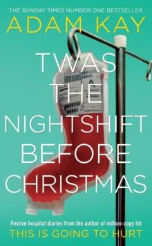 TWAS THE NIGHTSHIFT BEFORE CHRISTMAS, Hardback Book