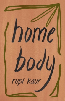 HOME BODY SIGNED BOOKPLATE EDITION, Paperback Book