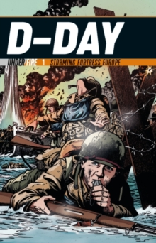 D-Day : Storming Fortress Europe, Paperback / softback Book
