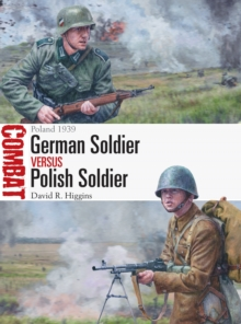 German Soldier vs Polish Soldier : Poland 1939