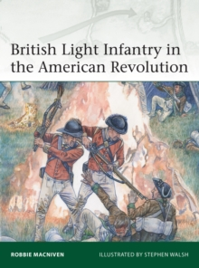 British Light Infantry in the American Revolution