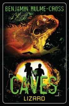 The Caves: Lizard : The Caves 1, Paperback Book